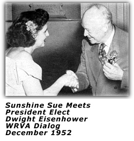 Sunshine Sue Greets President Elect Dwight Eisenhower