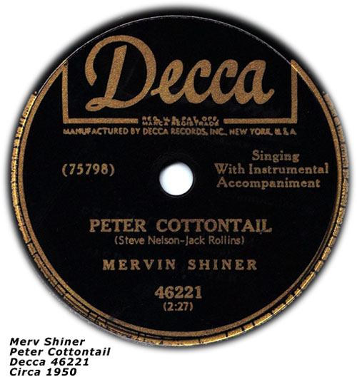 Merv Shiner - Peter Cottonail Decca 46221