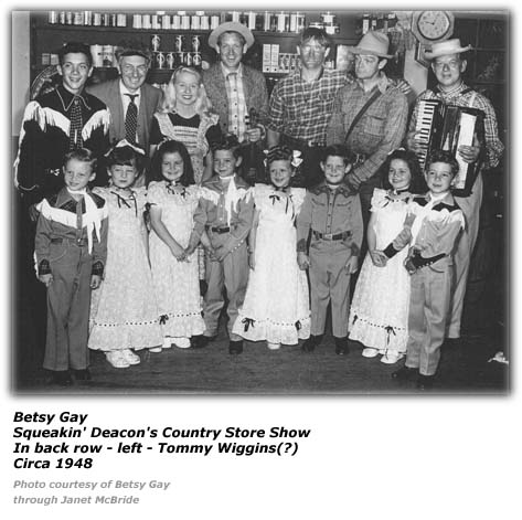 Betsy Gay - Squeakin' Deacon Country Store Show - 1948