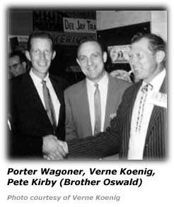 Verne Koenig with Porter Wagoner and Brother Oswald
